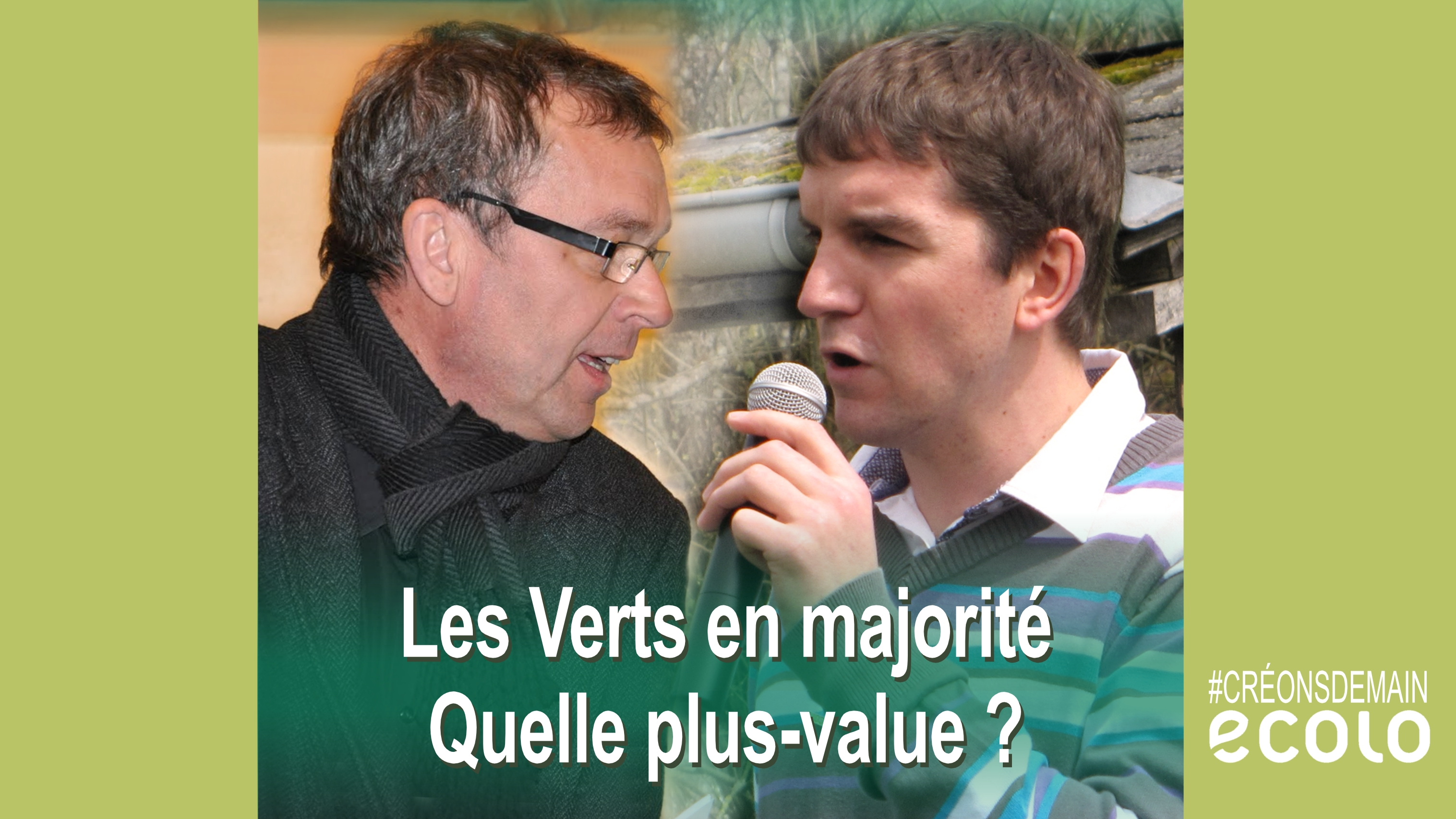 Samedi 1er avril >  ECOLO en majorité, quelle plus-value ?